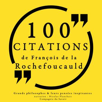 100 citations de La Rochefoucauld