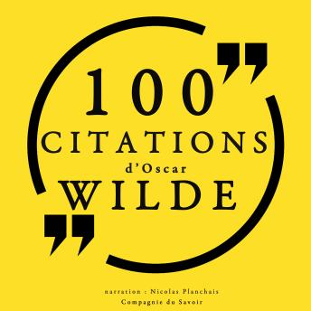 100 citations d'Oscar Wilde, Audio book by Oscar Wilde