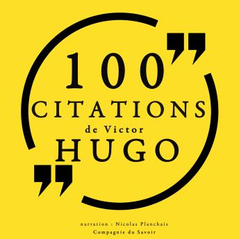 100 citations de Victor Hugo