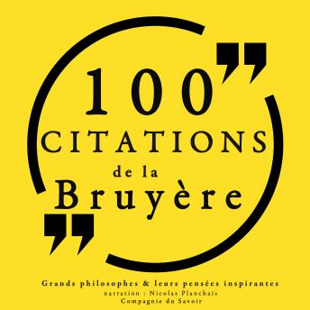 100 citations de La Bruyère