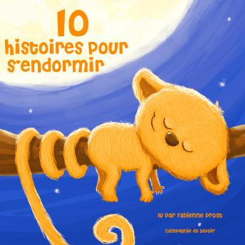 Download 10 histoires pour s'endormir by Hans Christian Andersen, Charles Perrault, Frères Grimm