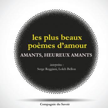 Amants Heureux Amants Les Plus Beaux Poèmes Damour Français
