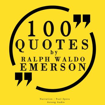 100 quotes by Ralph Waldo Emerson