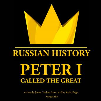 Download Peter I Called The Great by James Gardner
