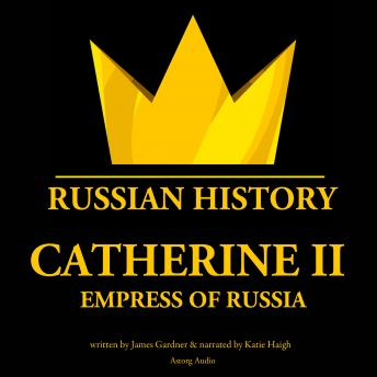 Download Catherine II, Empress of Russia by James Gardner