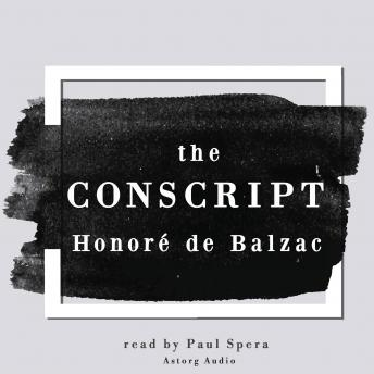 The Conscript, a short story by Honoré de Balzac