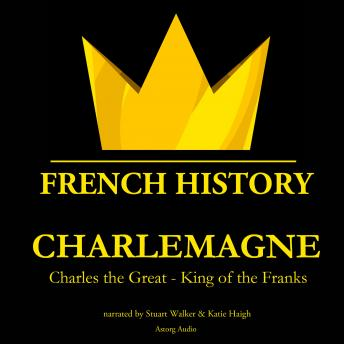 Download Charlemagne, Charles the Great - King of the Franks by Rudyard Kipling