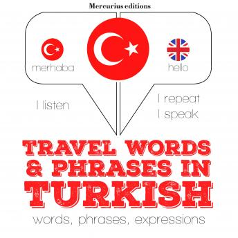 Travel words and phrases in Turkish