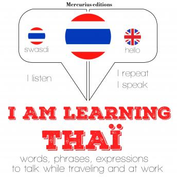 Download I am learning Thai: 'Listen, Repeat, Speak' language learning course by Jm Gardner
