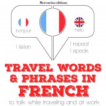 Travel words and phrases in French