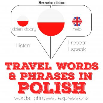 Travel words and phrases in Polish