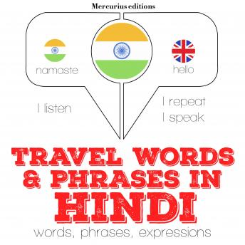 Travel words and phrases in Hindi