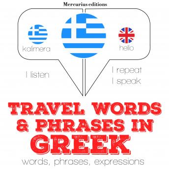 Travel words and phrases in Greek