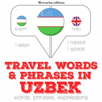 Travel words and phrases in Uzbek
