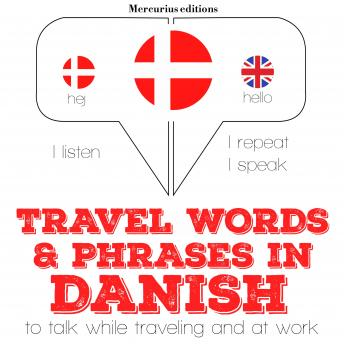 Travel words and phrases in Danish