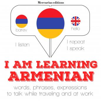 Download I am learning Armenian: 'Listen, Repeat, Speak' language learning course by Jm Gardner