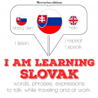 Download I am learning Slovak: 'Listen, Repeat, Speak' language learning course by Jm Gardner
