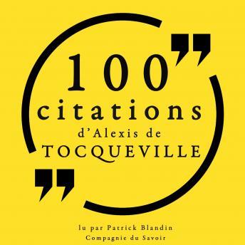100 citations d'Alexis de Tocqueville: Collection 100 citations