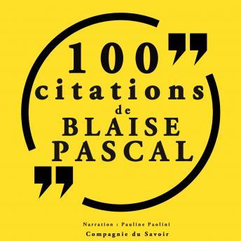 100 citations Blaise Pascal: Collection 100 citations