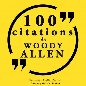 100 citations Woody Allen: Collection 100 citations
