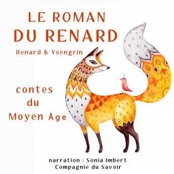 Le roman du Renard: Les plus beaux contes pour enfants