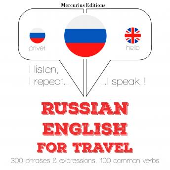 Russian - English : For travel