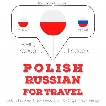 Polish - Russian : For travel