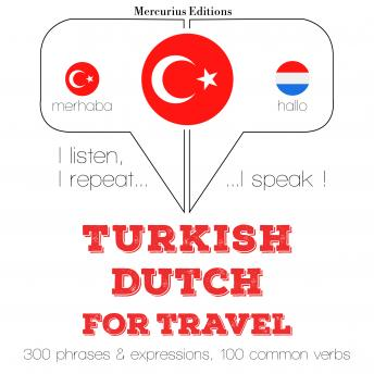 Turkish – Dutch : For travel, Jm Gardner