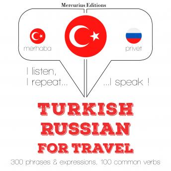 Turkish - Russian : For travel