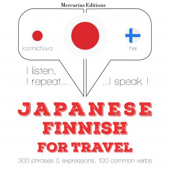 Japanese – Finnish : For travel