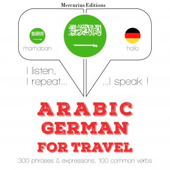 Arabic - German : For travel