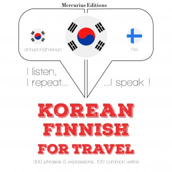 Korean – Finnish : For travel