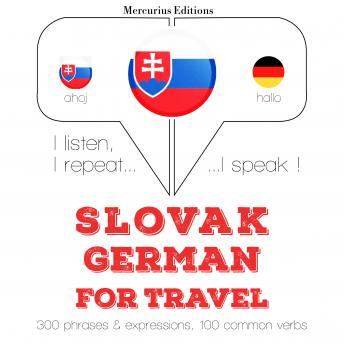 Slovak - German : For travel