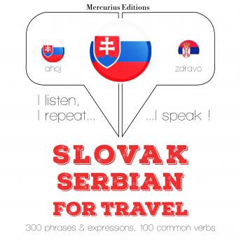 Slovak – Serbian : For travel