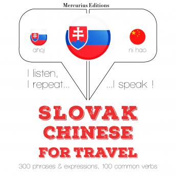 Slovak - Chinese : For travel