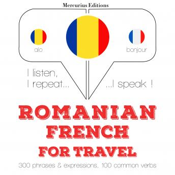 Romanian - French : For travel