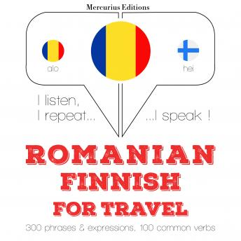 Romanian – Finnish : For travel