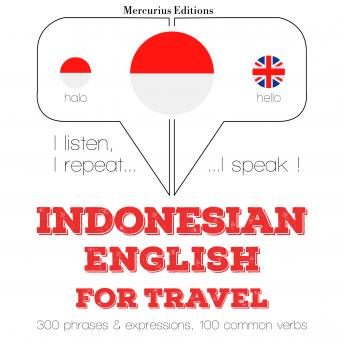 Indonesian - English : For travel