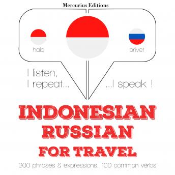 Indonesian - Russian : For travel