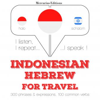 Indonesian Ð Hebrew : For travel