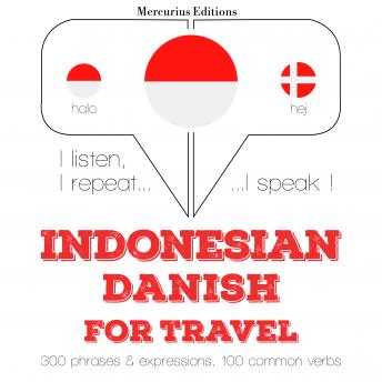 Indonesian – Danish : For travel