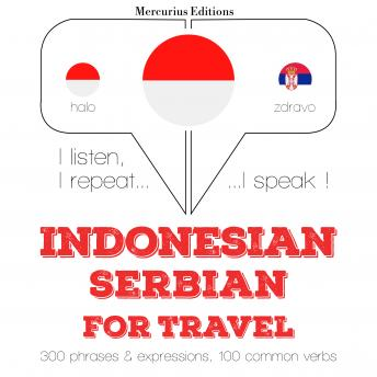 Indonesian – Serbian : For travel
