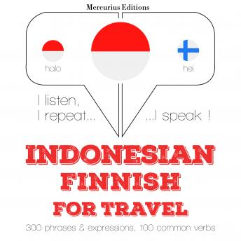 Indonesian – Finnish : For travel