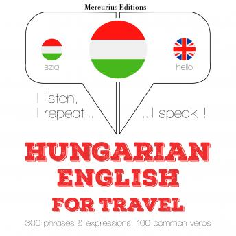 Hungarian - English : For travel