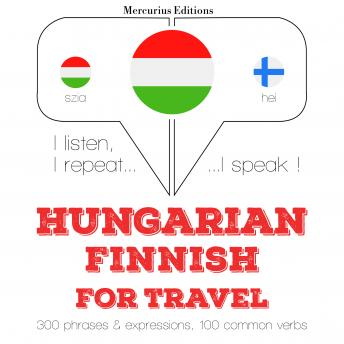 Hungarian – Finnish : For travel