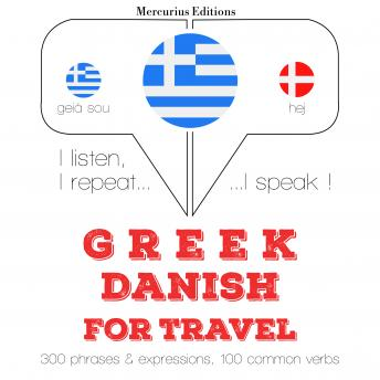 Greek – Danish : For travel