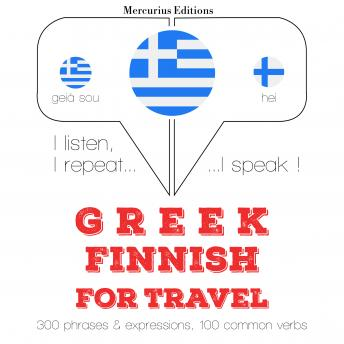 Greek – Finnish : For travel