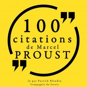 100 citations de Marcel Proust: Collection 100 citations