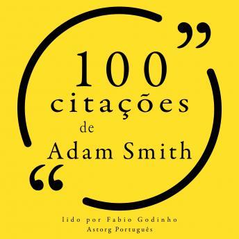 100 citações de Adam Smith: Recolha as 100 citações de