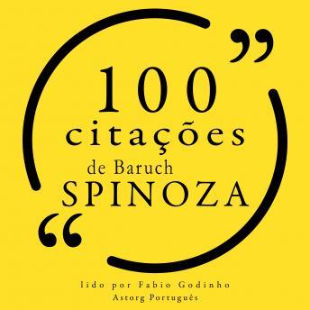100 citações de Baruch Spinoza: Recolha as 100 citações de